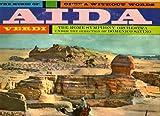 Opera Without Words - The Music of Aida - Verdi - The Rome Symphony Orchestra - Domenico Savino