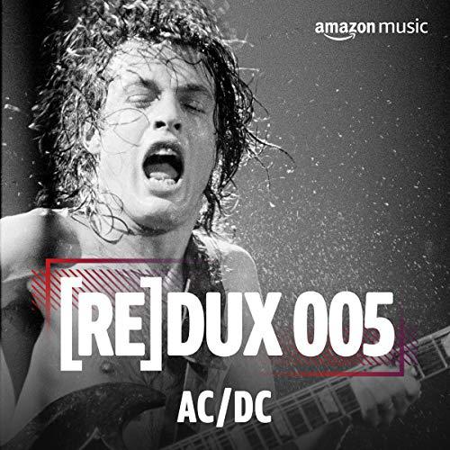 REDUX 005: AC/DC