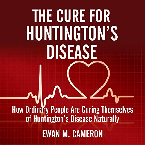 The Cure for Huntington's Disease audiobook cover art