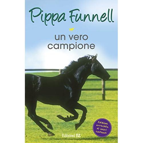 Un vero campione. Storie di cavalli (Vol. 6)