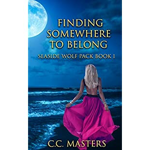 Finding Somewhere to Belong Seaside Wolf Pack Book 1