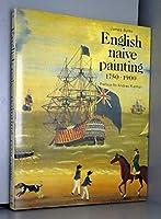 English Naive Painting, 1750-1900