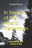 In Search of the Mystic Fisherman