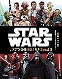 STAR WARS - Encyclopédie des personnages