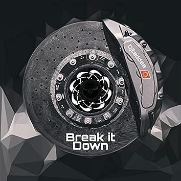 Brake it down