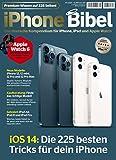 iPhone Bibel 01/2021 - Das Handbuch zum Apple Iphone mit iOS 13