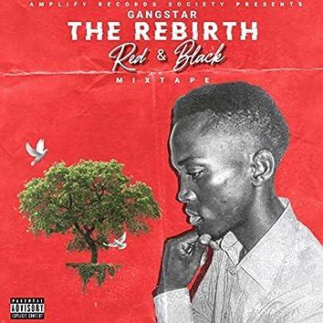 The Rebirth : Red & Black Mixtape