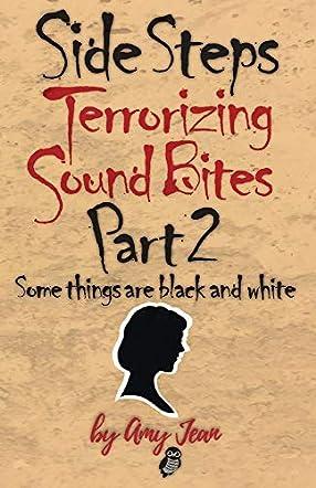 Side Steps Terrorizing Sound Bites Part 2