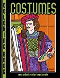 Costumes: An Adult Coloring Book