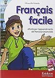 Français facile. Attività per l'apprendimento del francese essenziale. CD-ROM