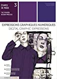 Digital Graphic Expressions: With Illustrator and Photoshop (The Fashion Design Process, Band 3) - Dorothea Beisser