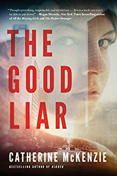 The Good Liar by [Catherine McKenzie]