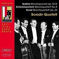 Brahms, Shostakovitch & Ravel: String Quartets by Borodin Quartet