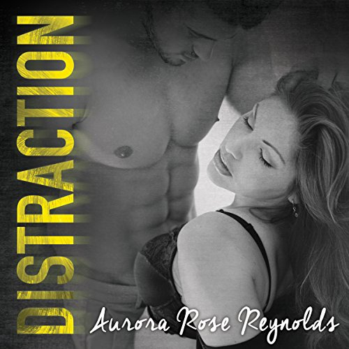 Distraction     Underground Kings Series, Book 3              By:                                                                                                                                 Aurora Rose Reynolds                               Narrated by:                                                                                                                                 Lidia Dornet,                                                                                        Sebastian York                      Length: 7 hrs and 47 mins     15 ratings     Overall 4.6