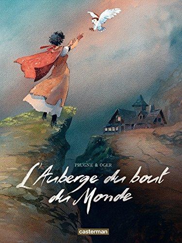 L'Auberge du bout du Monde - L'Intégrale: La Fille sur la falaise - Des pas sur le sable - Les Remords de l'aube. (CASTERMAN : Ligne d'Horizon)