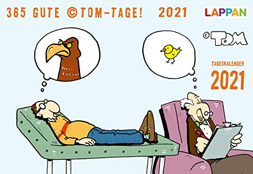 365 GUTE ©TOM-TAGE! 2021: Tageskalender (TOM Touché)