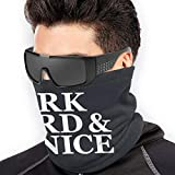 Work Hard and Be Nice Unisex Microfiber Neck Warmer Headwear Face Scarf Face Scarf for Winter Cold Weather Face Scarf Bandana Balaclava