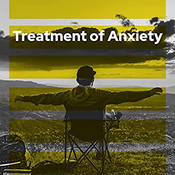 Treatment of Anxiety: Soothing Music to Help You Chill and Stress Relief Instantly
