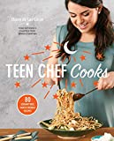 Teen Chef Cooks: 80 Scrumptious, Family-Friendly Recipes: A Cookbook (English Edition)