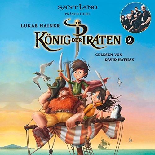 König der Piraten 2: Präsentiert von Santiano Titelbild