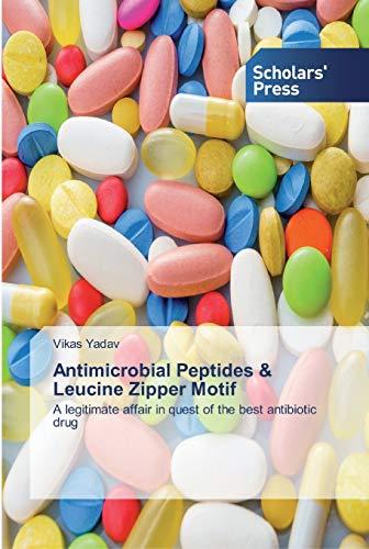Antimicrobial Peptides & Leucine Zipper Motif: A legitimate affair in quest of the best antibiotic drug