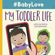#babylove: My Toddler Life: Volume 2