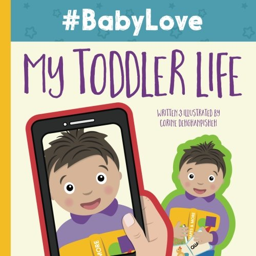 #BabyLove: My Toddler Life (Volume 2)