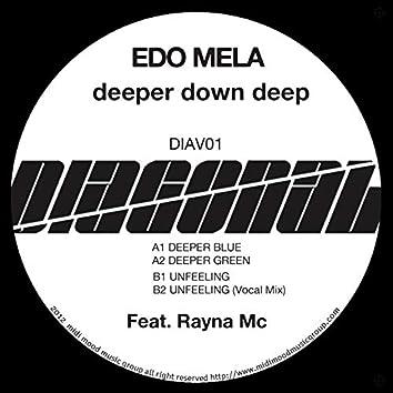 Deeper Down Deep