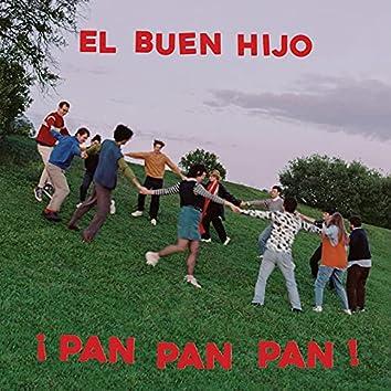 ¡PAN PAN PAN!