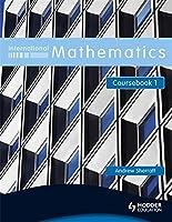 International Mathematics, Coursebook 1