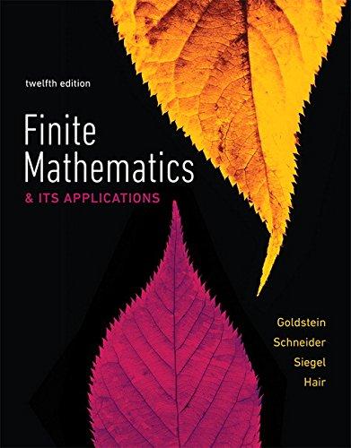 Compare Textbook Prices for Finite Mathematics & Its Applications 12 Edition ISBN 9780134437767 by Goldstein, Larry J.,Schneider, David I.,Siegel, Martha J.,Hair, Steven