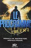 Le Programme - Cible n°2