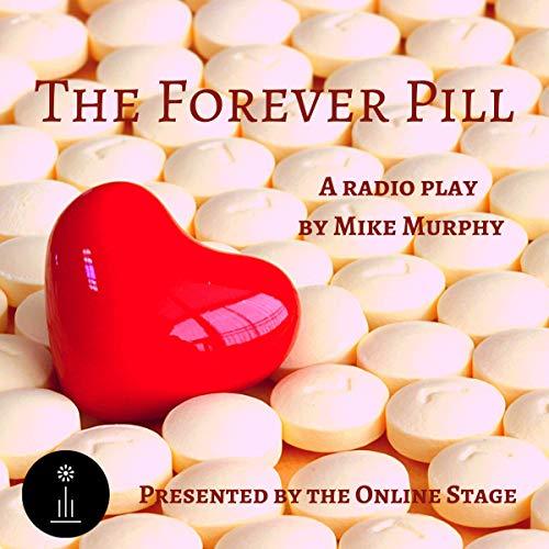 The Forever Pill cover art