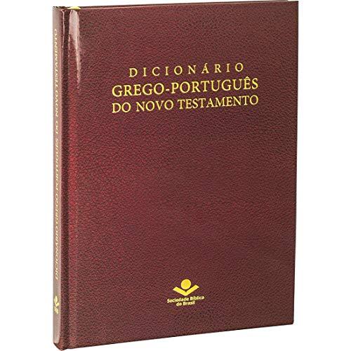 Dicionário Grego-Português do Novo Testamento: Edição Acadêmica
