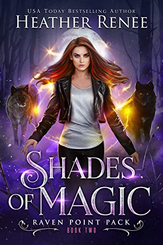 Shades of Magic (Raven Point Pack Trilogy Book 2) (English Edition ...
