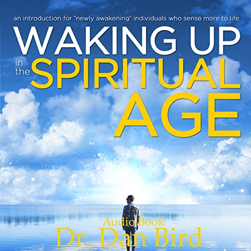 Waking up in the Spiritual Age audiobook cover art