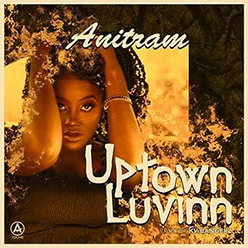 Uptown Luvinn