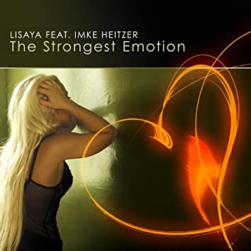 The Strongest Emotion
