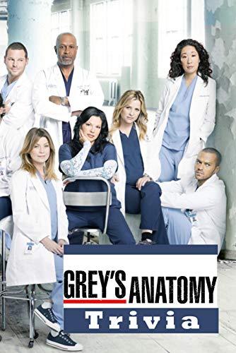 Grey's Anatomy Trivia: Trivia Quiz Game Book (English Edition)