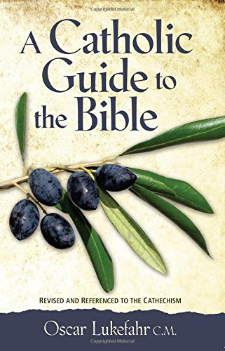 A Catholic Guide to the Bible, Revised