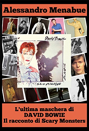 Bowie Scary Monsters