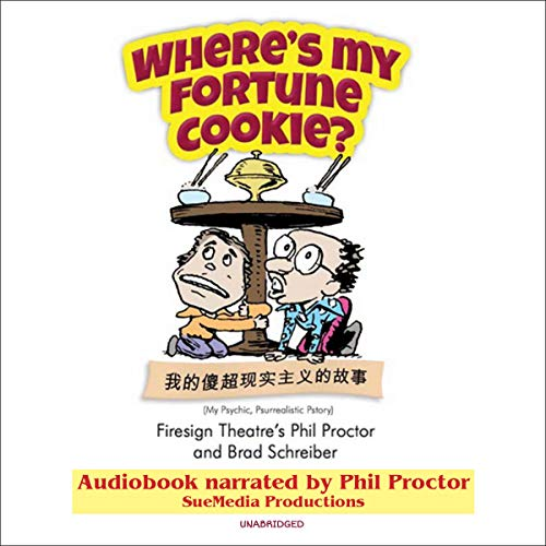Where's My Fortune Cookie? audiobook cover art