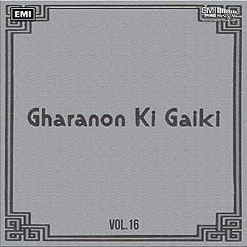 Gharanon Ki Gaiki, Vol. 16