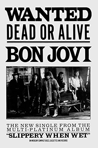 John Bon Jovi Wanted Dead or Alive 11x17 Rare Very Limited Concert Poster Print
