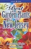 Best Garden Plants for New Jersey