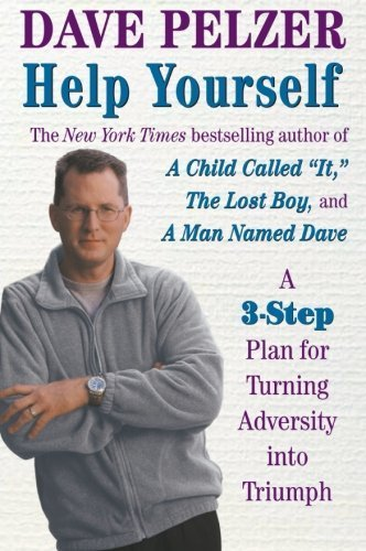 Help Yourself: Finding Hope, Courage, And Happiness by Dave Pelzer (2001-09-01)