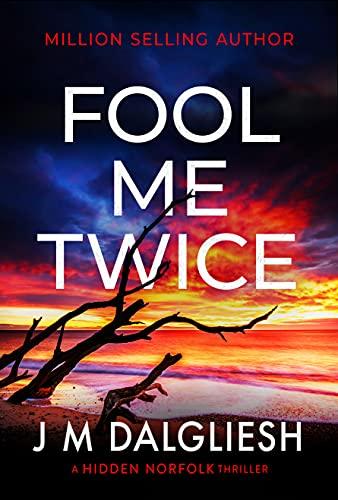Fool Me Twice: A Hidden Norfolk ...