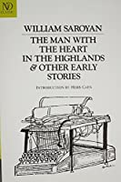 The Man With the Heart in the Highlands & Other Early Stories (Revived Modern Classic)