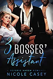 Three Bosses' Assistant: A Reverse Harem Romance (Love By Numbers Book 2)