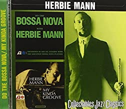 Do the Bossa Nova with Herbie Mann/My Kinda Groove by Herbie Mann (1999-04-20)